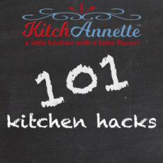 KitchAnnette 101 Hacks FEATURE